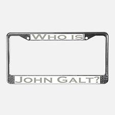 Who is John Galt License Plate Frame GRAY