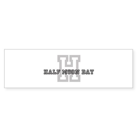 Half Moon Bay (Big Letter) Bumper Sticker