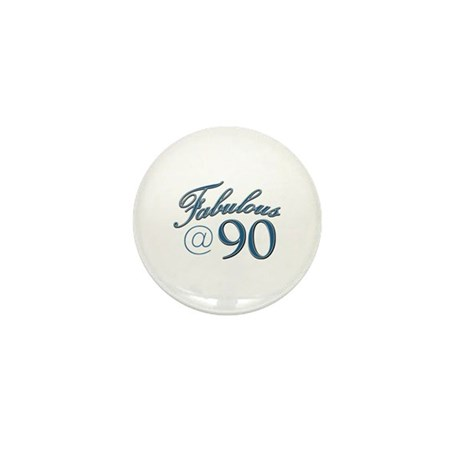 Fabulous at 90 Mini Button