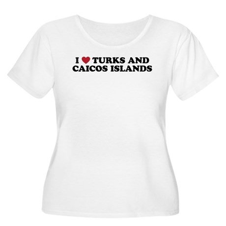 I Love Turks and Caicos Islands Women's Plus Size