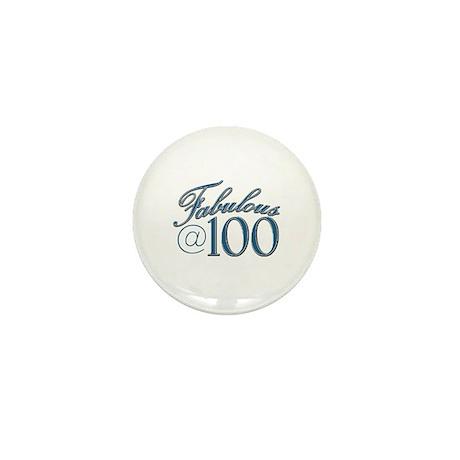 Fabulous at 100 Mini Button (10 pack)