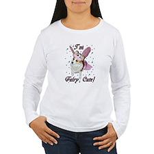 I'm Fairy Cute! T-Shirt