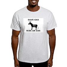 SAVE GAS RIDE AN ASS Ash Grey T-Shirt