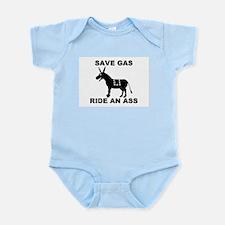 SAVE GAS RIDE AN ASS Infant Creeper