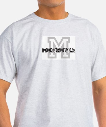 Monrovia (Big Letter) Ash Grey T-Shirt