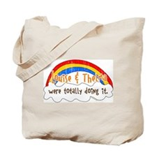 Louise & Thelma Were Doing It Tote Bag