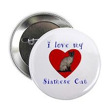"""I Love My Siamese Cat 2.25"""" Button"""
