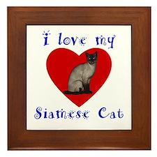 I Love My Siamese Cat Framed Tile