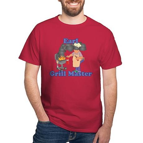 Grill Master Earl Dark T-Shirt