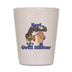 Grill Master Earl Shot Glass