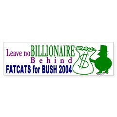 FatCats for Bush Bumper Bumper Sticker