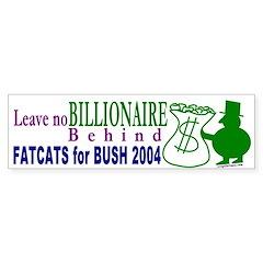 FatCats for Bush Bumper Bumper Sticker