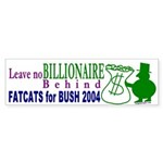 FatCats for Bush Bumper Sticker