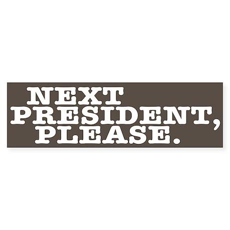 Next president, please.