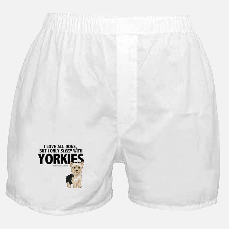 I Sleep with Yorkies Boxer Shorts