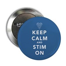 "Keep Calm and Stim On (blue) 2.25"" Button"