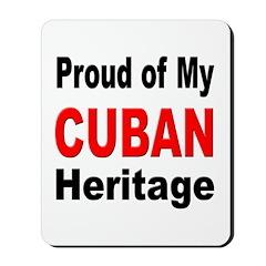 Proud Cuban Heritage Mousepad