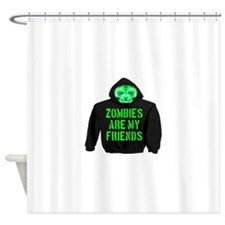 Zombies Are My Friends Shower Curtain