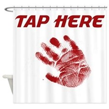 Tap Here Shower Curtain