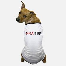 MMANUP Dog T-Shirt