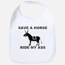 SAVE A HORSE RIDE MY ASS Bib