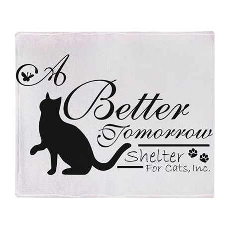 A Better Tomorrow Shelter For Cats Throw Blanket