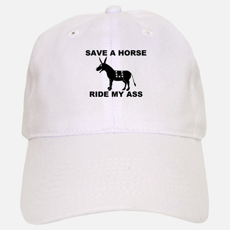 SAVE A HORSE RIDE MY ASS Baseball Baseball Cap