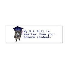 Pit Bull is smarter Car Magnet 10 x 3