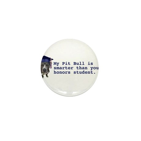 Pit Bull is smarter Mini Button (10 pack)