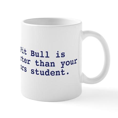 Pit Bull is smarter Mug
