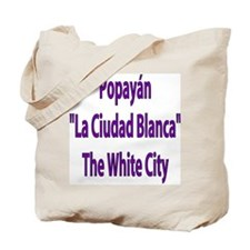 Popayán frases colombianas Tote Bag