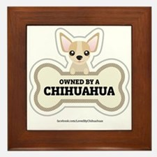 Owned by a Chihuahua Framed Tile