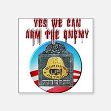 "Arm The Enemy Square Sticker 3"" x 3"""