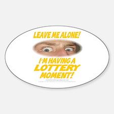 LeaveMeAloneLottery0002 Sticker (Oval)