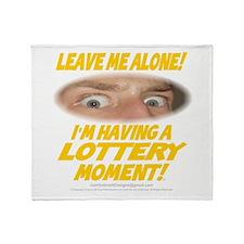 LeaveMeAloneLottery0002 Throw Blanket