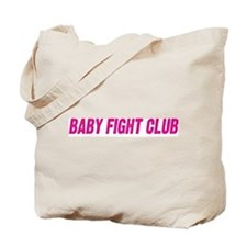 BABY FIGHT CLUB Tote Bag