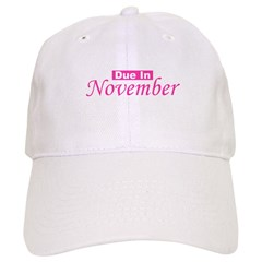 Due In November - Pink Baseball Cap