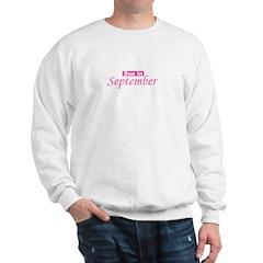 Due In September - Pink Sweatshirt