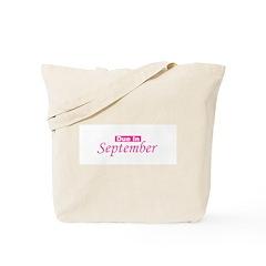 Due In September - Pink Tote Bag