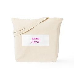 Due In April - Pink Tote Bag