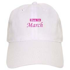 Due In March - Pink Baseball Cap