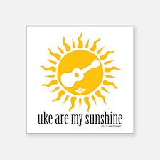 """uke are my sunshine Square Sticker 3"""" x 3"""""""