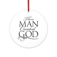 Man Created God Ornament (Round)