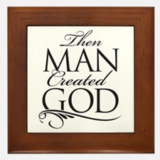 Man Created God Framed Tile