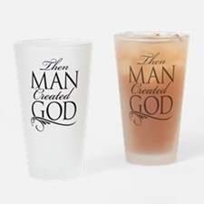 Man Created God Drinking Glass