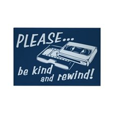Be Kind and Rewind Rectangle Magnet (10 pack)