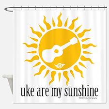 uke are my sunshine Shower Curtain