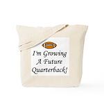 Growing A Future Quarterback Tote Bag