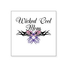 "Wicked Cool Mom Square Sticker 3"" x 3"""