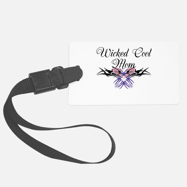 Wicked Cool Mom Luggage Tag